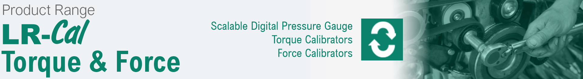 Product range Torque and Force Calibration