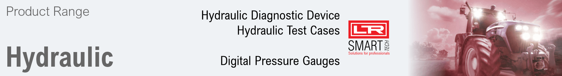 Product range LR SMART TECH Hydraulic: Diagnostic Device, Test Cases, Digital Pressure Gauges